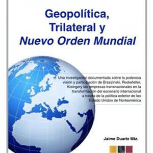 libro Geopolítica, Trillateral y Nuevo Orden Mundial